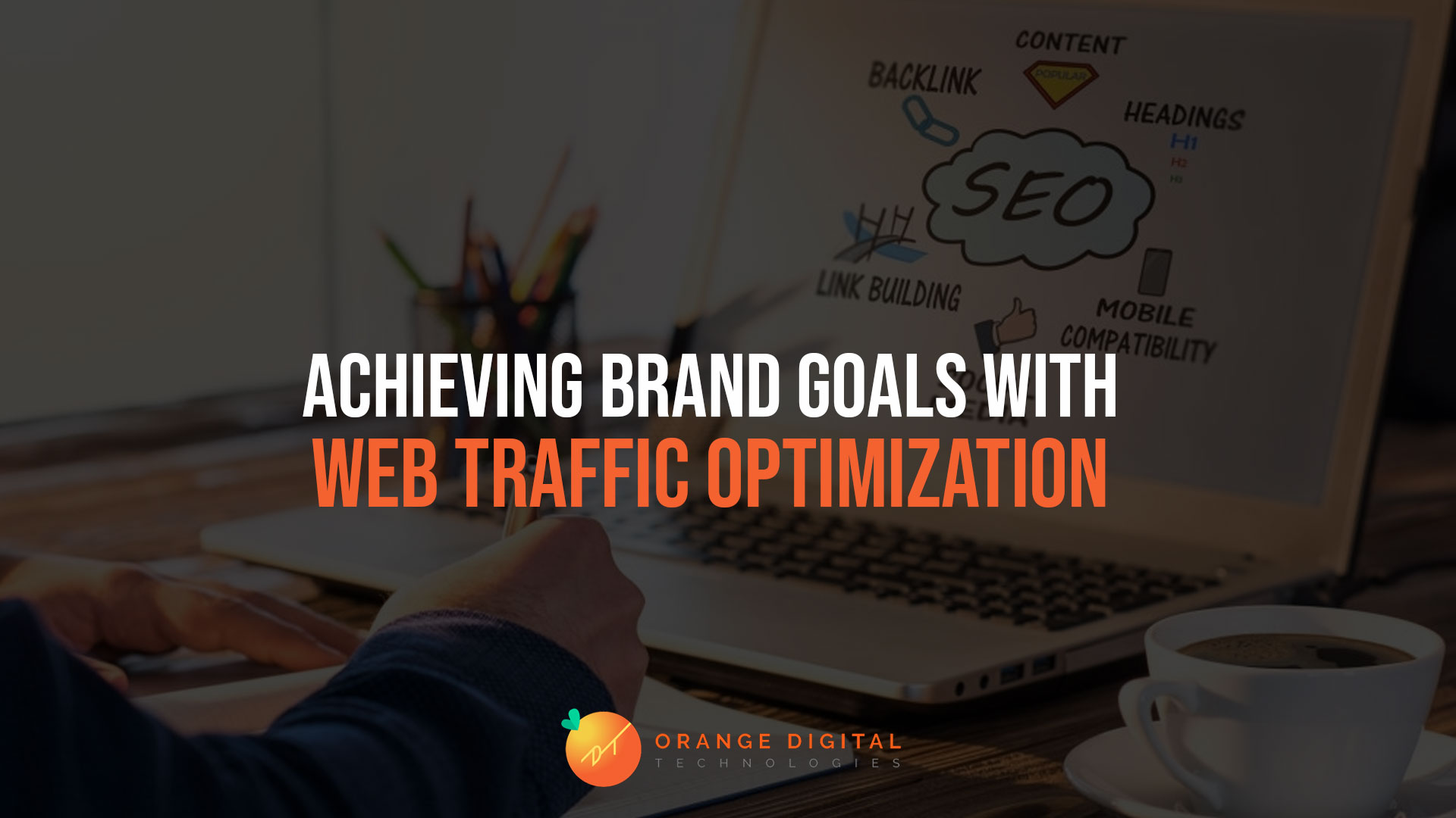 Achieving Brand Goals with Web Traffic Optimization