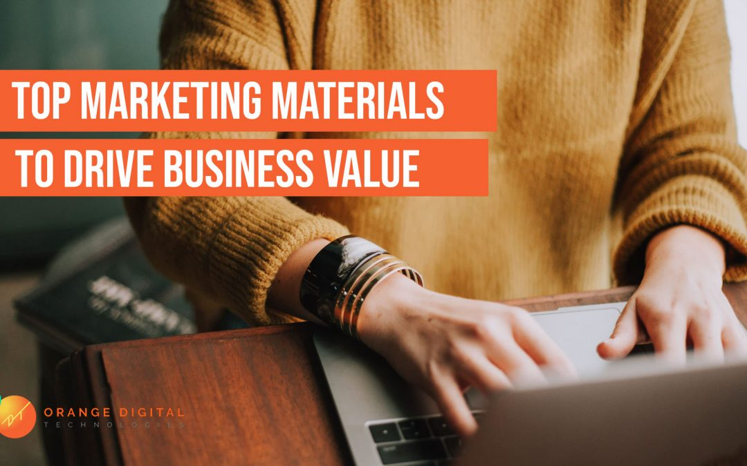 Top Marketing Materials to Drive Business Value